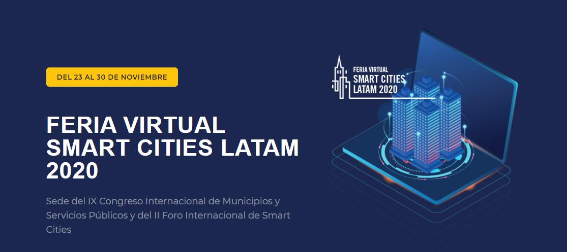 Inició con grán acogida la Feria Virtual Smart Cities Latam 2020.